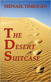 The Desert Suitcase - Mewael Yimesgen