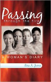 Passing Through The Fire - Rose A. Juma