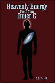 Heavenly Energy From Your Inner G - G. L. Terrell