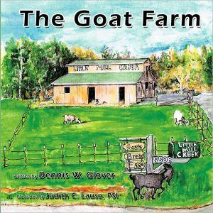 The Goat Farm - Dennis W. Glover