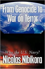 From Genocide To War On Terror - Nicolas Nibikora