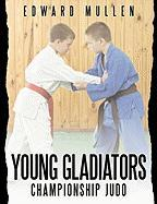 Young Gladiators: Championship Judo