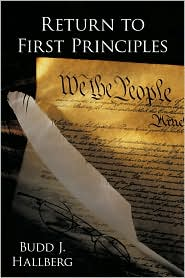 Return To First Principles - Budd J. Hallberg