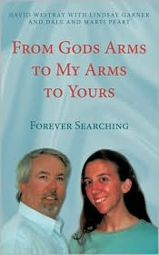 From Gods Arms To My Arms To Yours - David Westray