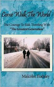 Come Walk The World - Malcolm Eudaley