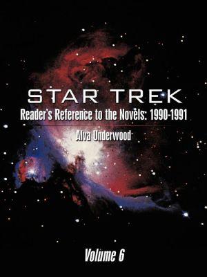 Star Trek Reader's Reference To The Novels - Alva Underwood