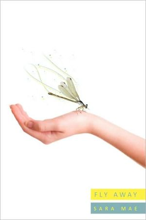 Fly Away - Sara Mae
