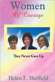 Women Of Courage - Helen F. Sheffield
