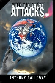 When The Enemy Attacks - Anthony Calloway