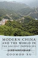 Modern China and the World in the Ancient Prophecies