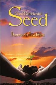 The Melchizedek Seed - Kenneth Latimer