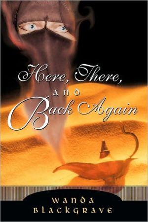 Here, There, And Back Again - Wanda Blackgrave