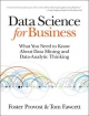 Data Science for Business - Foster Provost;  Tom Fawcett