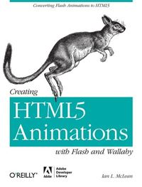 Creating HTML5 Animations with Flash and Wallaby - Ian McLean