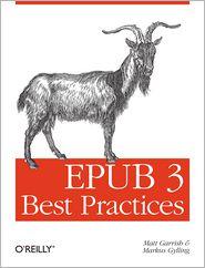 EPUB 3 Best Practices - Matt Garrish, Markus Gylling