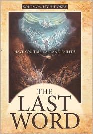 The Last Word - Solomon Etchie Okpa