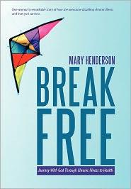 Break Free - Mary Henderson