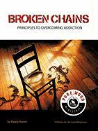 Broken Chains: Principles to Overcoming Addiction