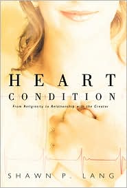 Heart Condition - Shawn P. Lang