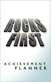 Rocks First Achievement Planner - Mark Dipasquale, Ann DiPasquale