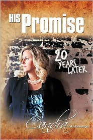 His Promise . . . 20 Years Later - Candra Colla Niswanger