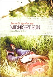Secrets Under the Midnight Sun - Elisa Maria Crites