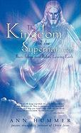 The Kingdom of the Supernatural: Basic Instructions Before Leaving Earth