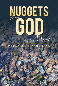 Nuggets from God and Mom - King, Margaret Henson
