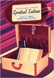 Packing Your Spiritual Suitcase - Pamela Torres, Brenda Keyes Granfield