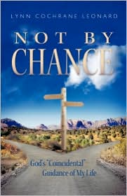 Not By Chance - Lynn Cochrane Leonard