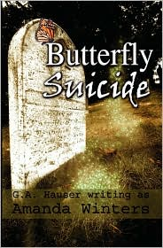 Butterfly Suicide - G. A. Hauser