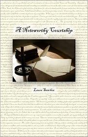 A Noteworthy Courtship - Laura Sanchez