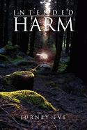 Intended Harm