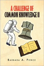 A Challenge Of Common Knowledge Ii - Barbara A. Pierce