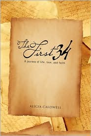 The First 34 - Alicia Caldwell