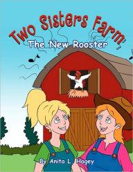 Two Sisters Farm - Anita L. Hagey