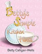 Betty's Simple Kitchen Hints
