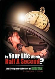 Is Your Life Worth Half a Second - Herbert Thomas Simon