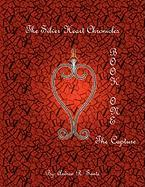 The Silver Heart Chronicles: The Capture