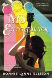 MS Entertainer: Rodeo, Music, and Multiple Sclerosis - Ellison, Bonnie Lynne
