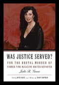 Was Justice Served? - Told by Ruth Grace and Written by Nancy Hoffman