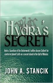 Hydra's Secret - John A. Stancik