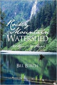Rocky Mountain Watershed - Bill Burch