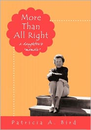 More Than All Right - Patricia A. Bird