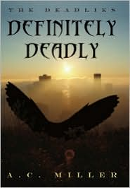 Definitely Deadly - A. C. Miller