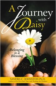 A Journey with Daisy: Belonging is a Blessing - Sandra C. Johnston