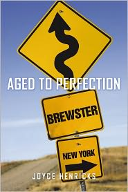 Aged to Perfection - Joyce Henricks