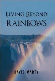 Living Beyond Rainbows - David Marty