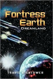 Fortress Earth: Dreamland