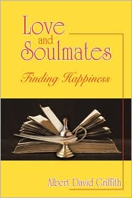 Love And Soulmates - Albert David Griffith